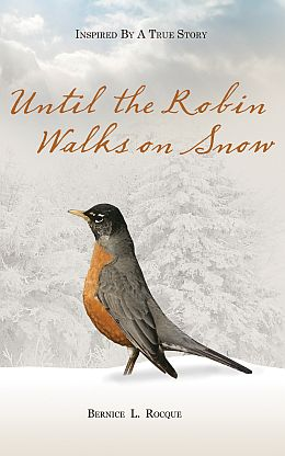9780985682200 Until the Robin Walks on Snow COVER 1000x1600 - sized for FB